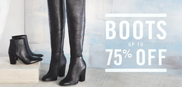 Boot Sale. Styles up to 75% off.