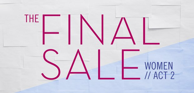THE FINAL SALE: WOMEN - ACT 2