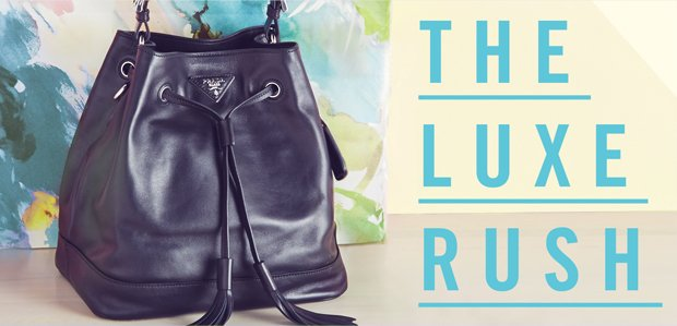 The Luxe Rush. Sought-after style