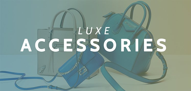 Luxe Accessories